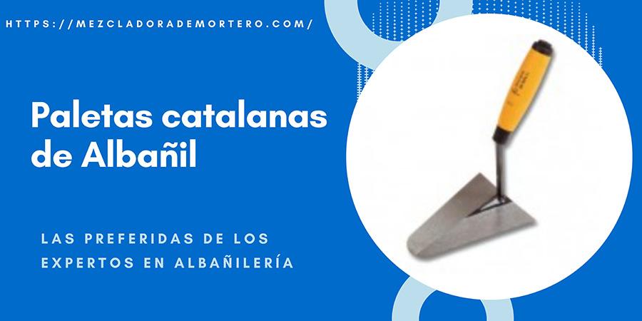 paleta catalana albañileria,